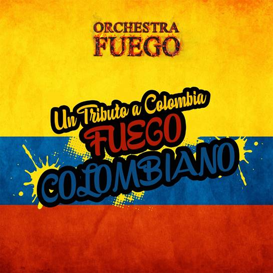 Fuego-Colombiano-Latin-Music-Salsa